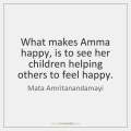 mata-amritanandamayi-what-makes-amma-happy-is-to-see-quote-on-storemypic-a62fa