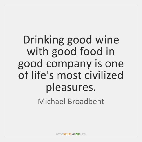 Michael Broadbent Quotes - - StoreMyPic