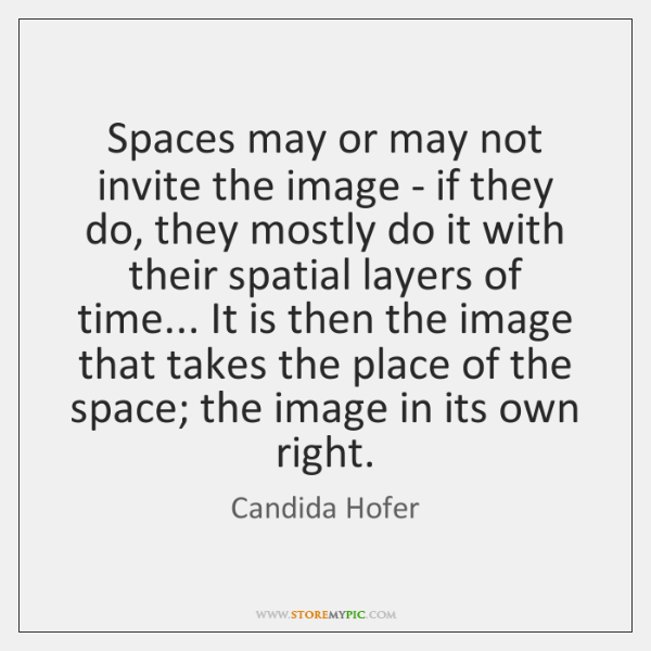 Spaces may or may not invite the image - if they do, ...