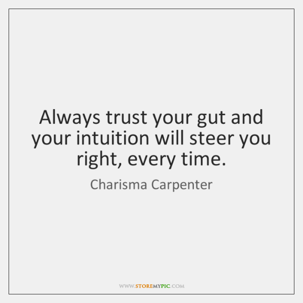 Trust Your Gut Instinct Quotes Daily Inspiration Quotes