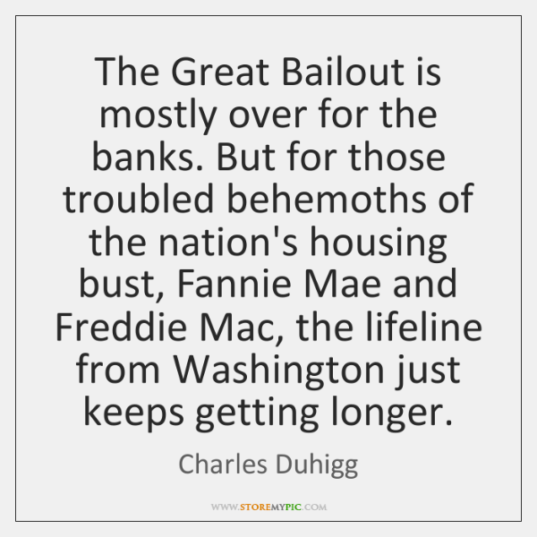 The Great Bailout is mostly over for the banks. But for those ...