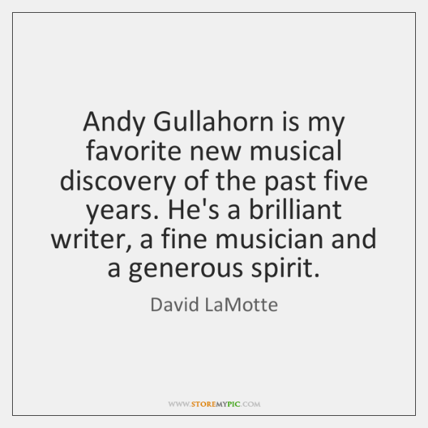 Andy Gullahorn is my favorite new musical discovery of the past five ...