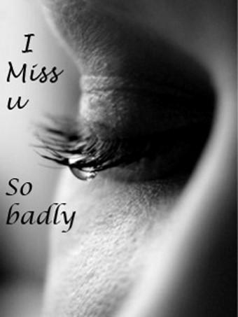 I miss u so badly