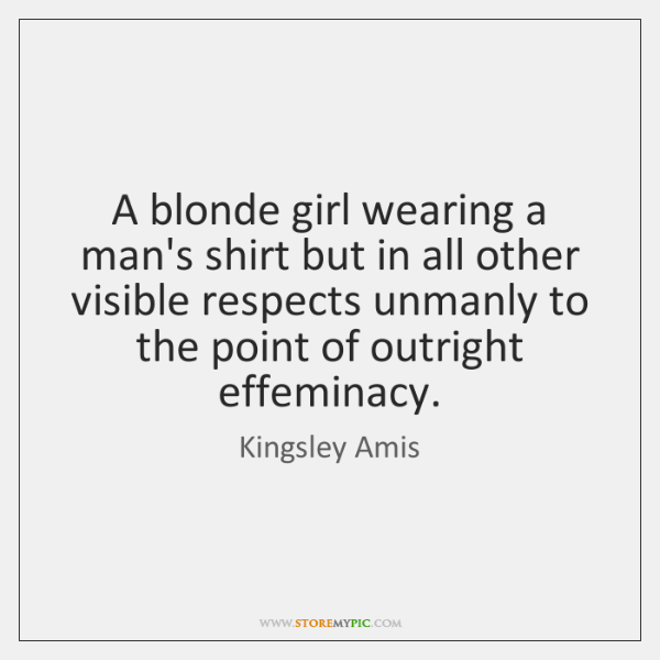 A blonde girl wearing a man's shirt but in all other visible ...