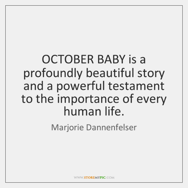 OCTOBER BABY is a profoundly beautiful story and a powerful testament to ...