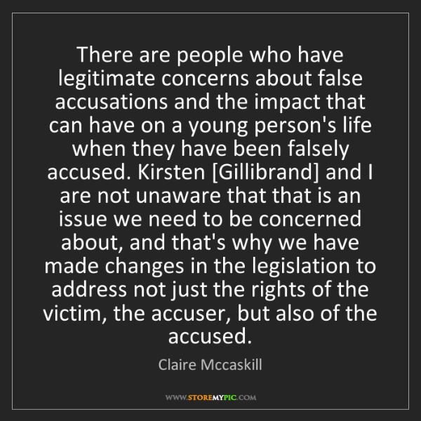 Claire Mccaskill: There are people who have legitimate concerns about false...