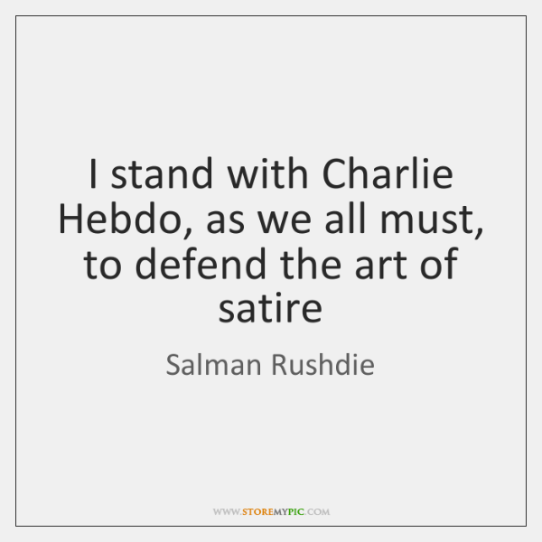 I stand with Charlie Hebdo, as we all must, to defend the ...
