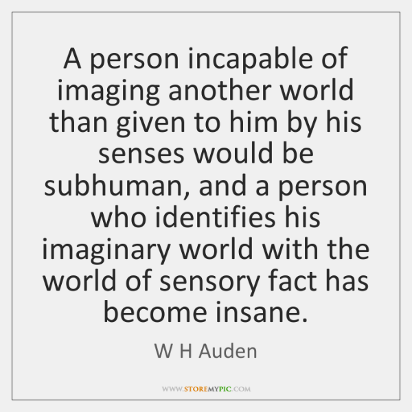 W H Auden Quotes Storemypic