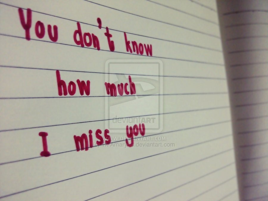 You Dont Know How Much I Miss You Storemypic