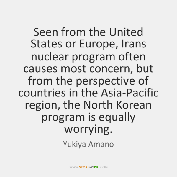 Seen from the United States or Europe, Irans nuclear program often causes ...