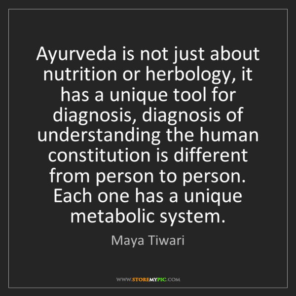 Maya Tiwari: Ayurveda is not just about nutrition or herbology, it...