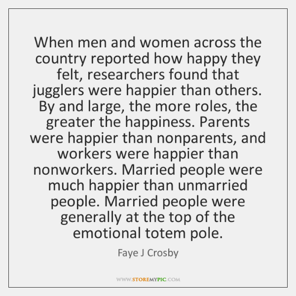 When men and women across the country reported how happy they felt, ...
