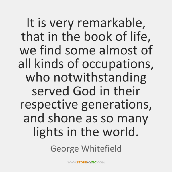 It is very remarkable, that in the book of life, we find ...