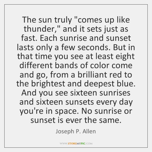 The sun truly