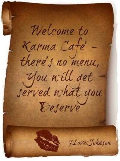 Welcome To Karma Cafe Theres No Menu You Will Get Served What You