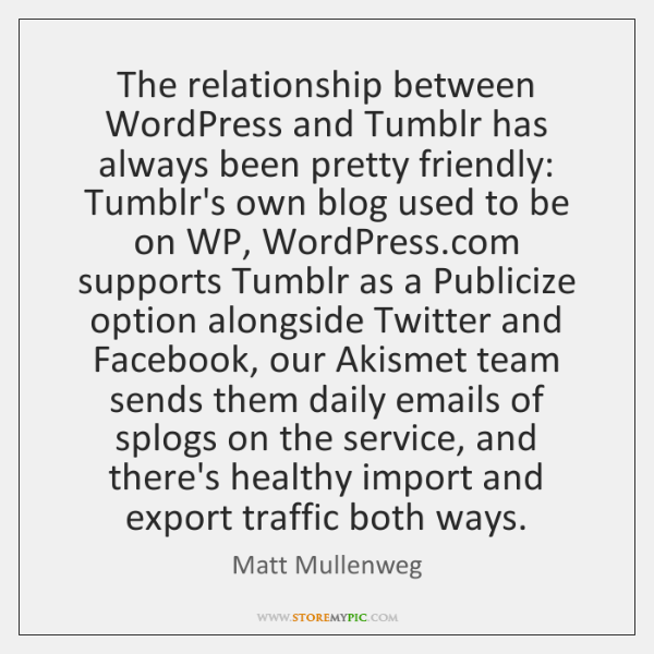 Image of: Inspirational Quotes Liked Like Share Quotesstorycom The Relationship Between Wordpress And Tumblr Has Always Been Pretty