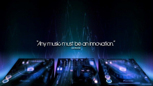 Any music must be an innovation