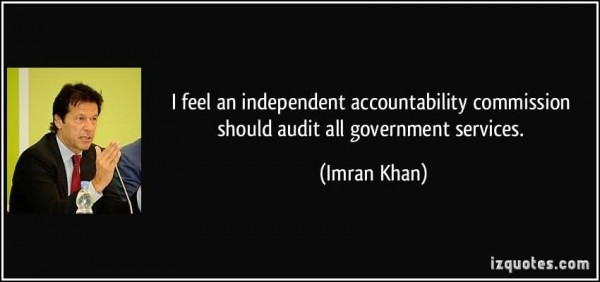 I feel an idependent accountability commissiion should audit all goverment services i