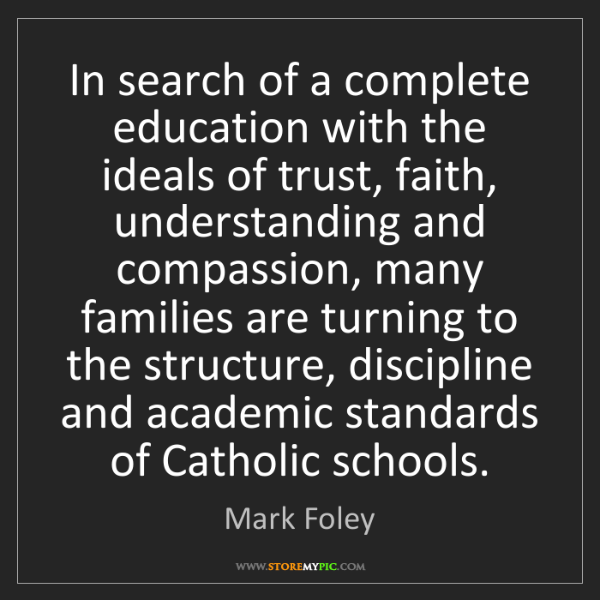 Mark Foley: In search of a complete education with the ideals of...