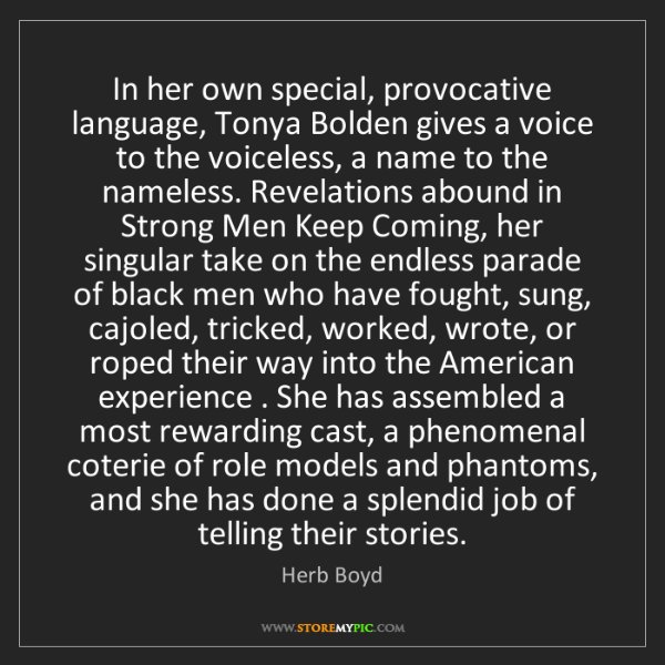 Herb Boyd: In her own special, provocative language, Tonya Bolden...