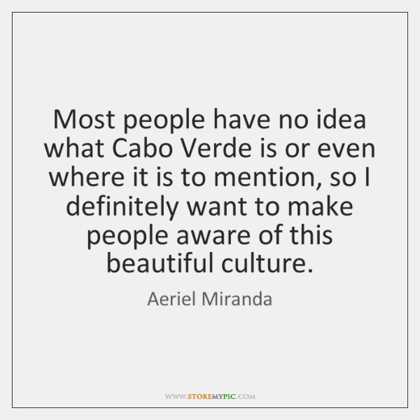 Most people have no idea what Cabo Verde is or even where ...