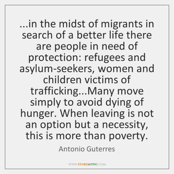 ...in the midst of migrants in search of a better life there ...