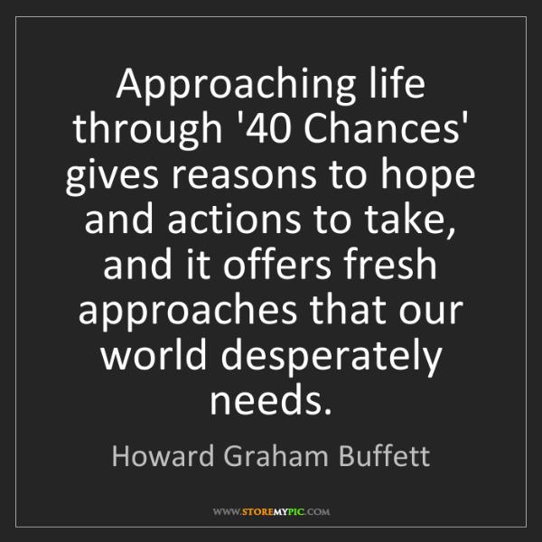 Howard Graham Buffett: Approaching life through '40 Chances' gives reasons to...