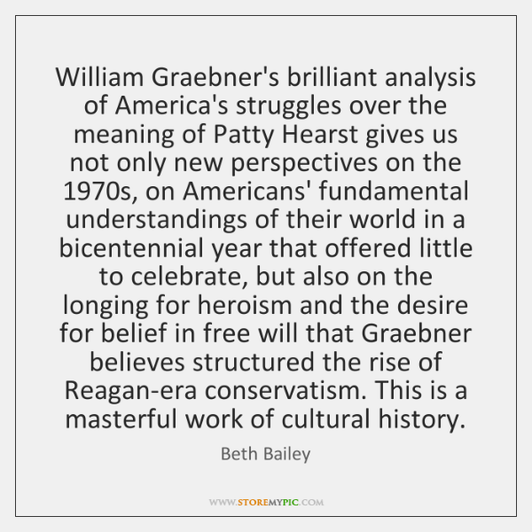 William Graebner's brilliant analysis of America's struggles over the meaning of Patty ...