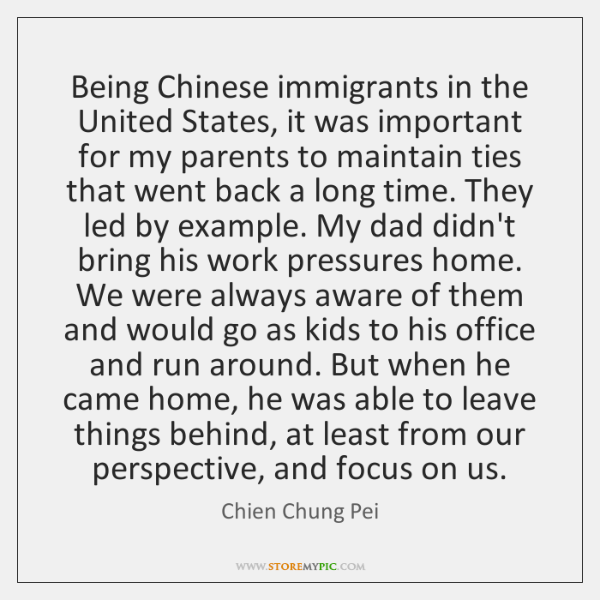 Being Chinese immigrants in the United States, it was important for my ...