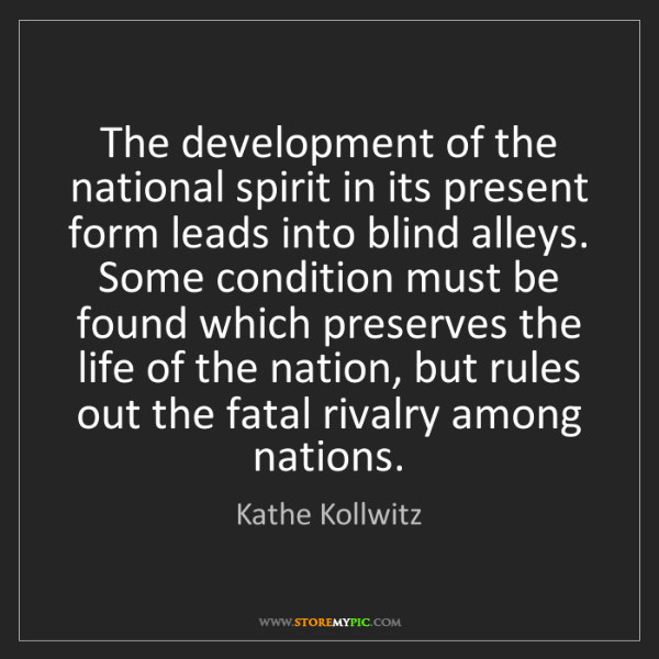 Kathe Kollwitz: The development of the national spirit in its present...