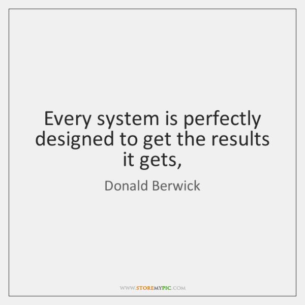 Donald Berwick Quotes Storemypic