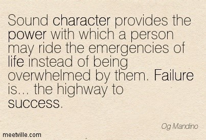 Sound character provides the power with which a person may ride the emergencies of lif