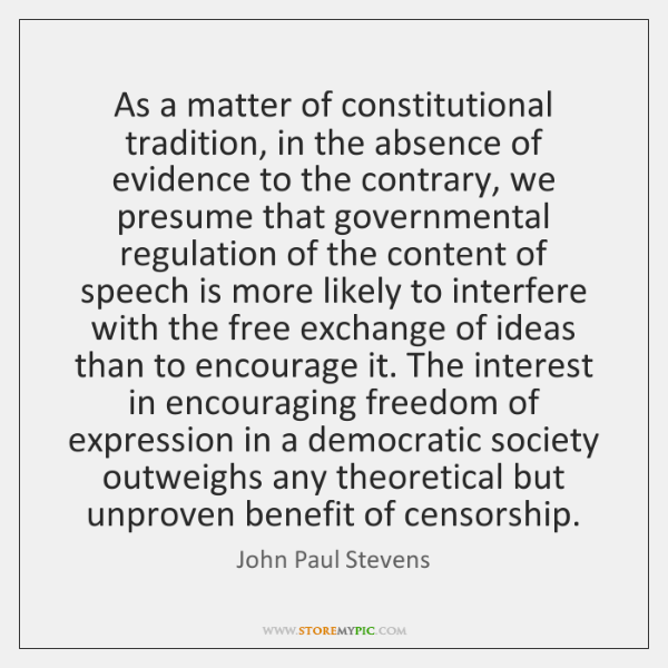 As a matter of constitutional tradition, in the absence of evidence to ...