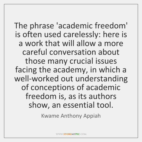 The phrase 'academic freedom' is often used carelessly: here is a work ...