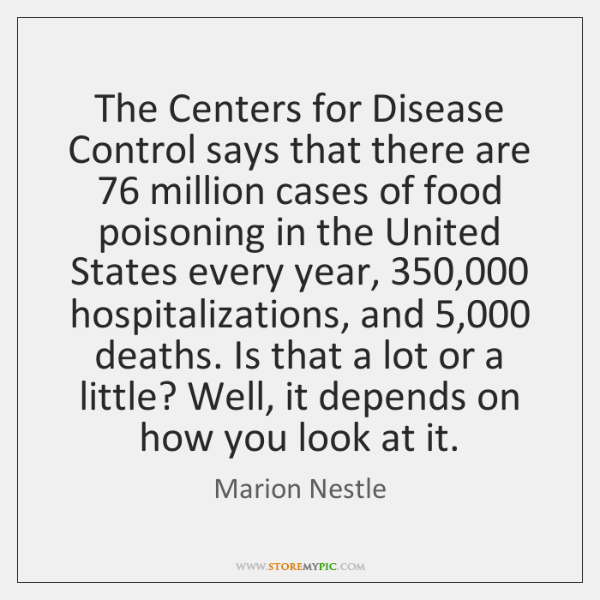 The Centers for Disease Control says that there are 76 million cases of ...