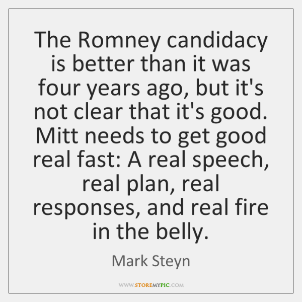 The Romney candidacy is better than it was four years ago, but ...