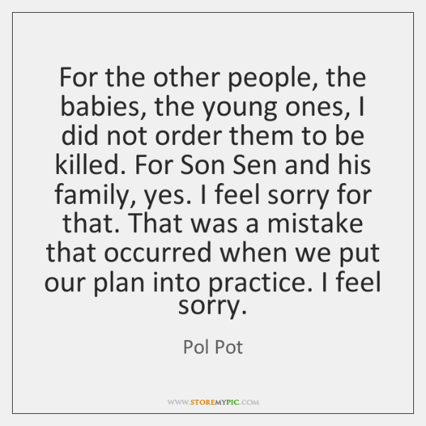 Pol Pot Quotes StoreMyPic Extraordinary Pol Pot Quotes