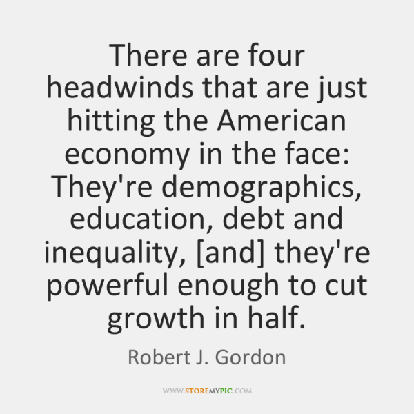 There are four headwinds that are just hitting the American economy in ...