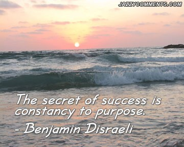 The Secret Of Success Is Constancy To Purpose Storemypic