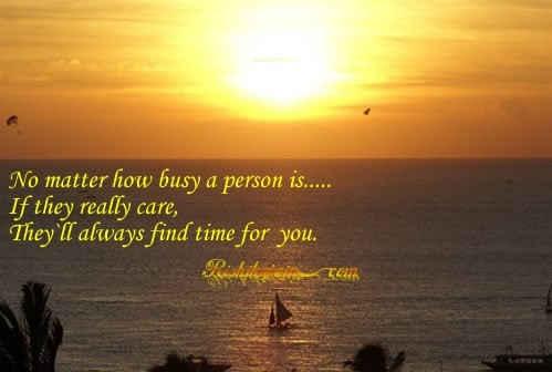 No Matter How Busy A Person Is If They Really Care Storemypic