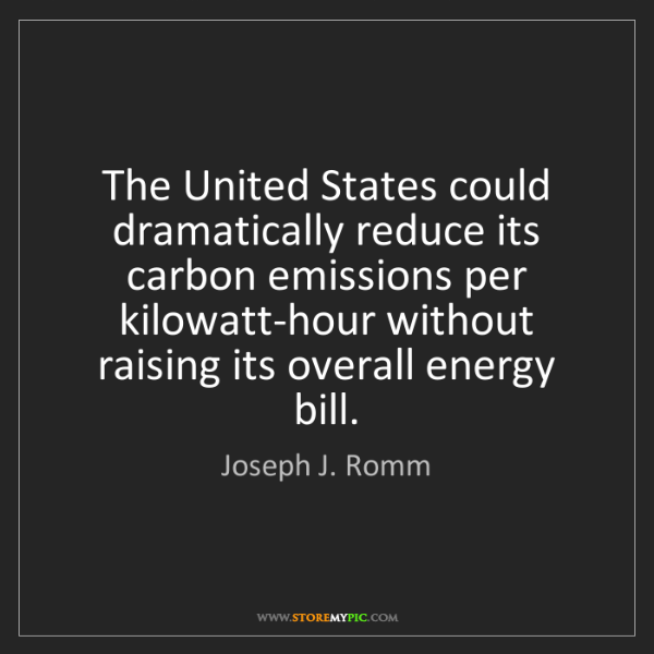 Joseph J. Romm: The United States could dramatically reduce its carbon...