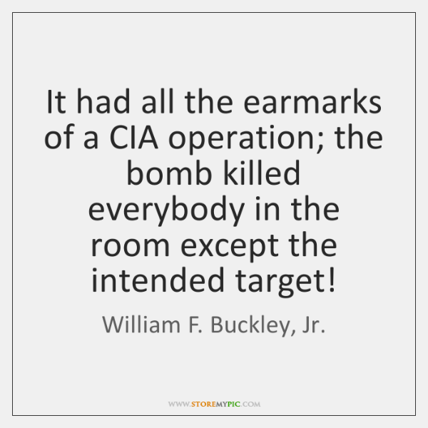 It had all the earmarks of a CIA operation; the bomb killed ...