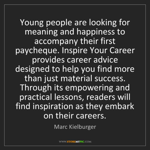 Marc Kielburger: Young people are looking for meaning and happiness to...