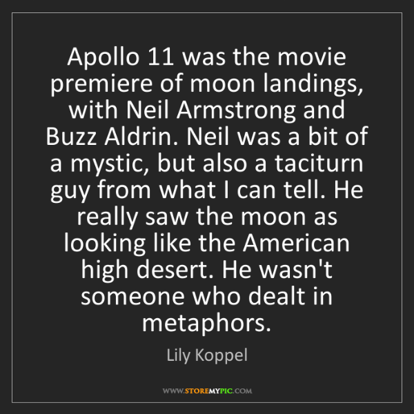 Lily Koppel: Apollo 11 was the movie premiere of moon landings, with...