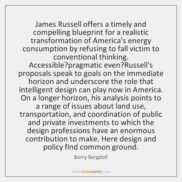 James Russell offers a timely and compelling blueprint for a realistic transformation ...