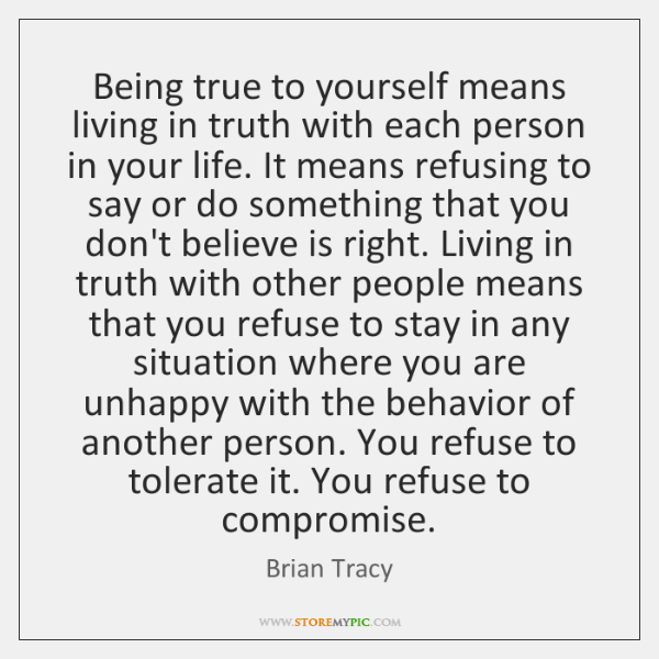living true to yourself