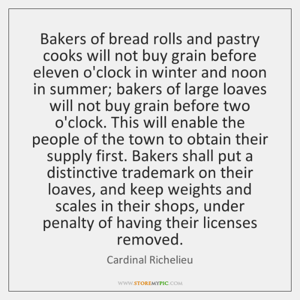 Bakers of bread rolls and pastry cooks will not buy grain before ...