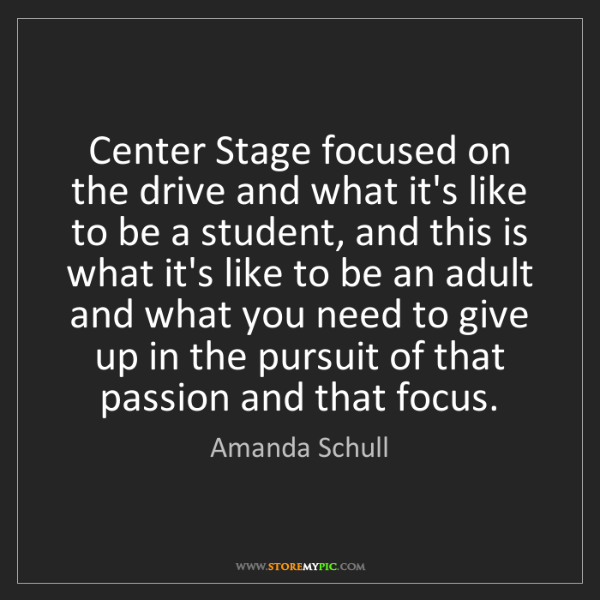 Amanda Schull: Center Stage focused on the drive and what it's like...