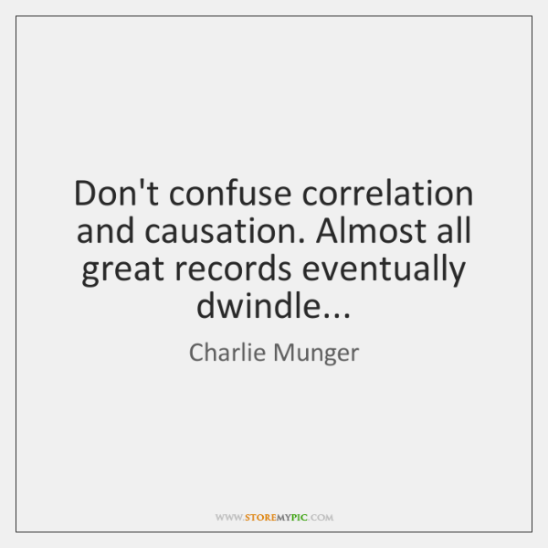 Don't confuse correlation and causation. Almost all great records eventually dwindle...