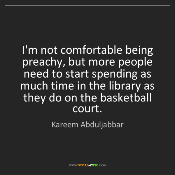 Kareem Abduljabbar: I'm not comfortable being preachy, but more people need...